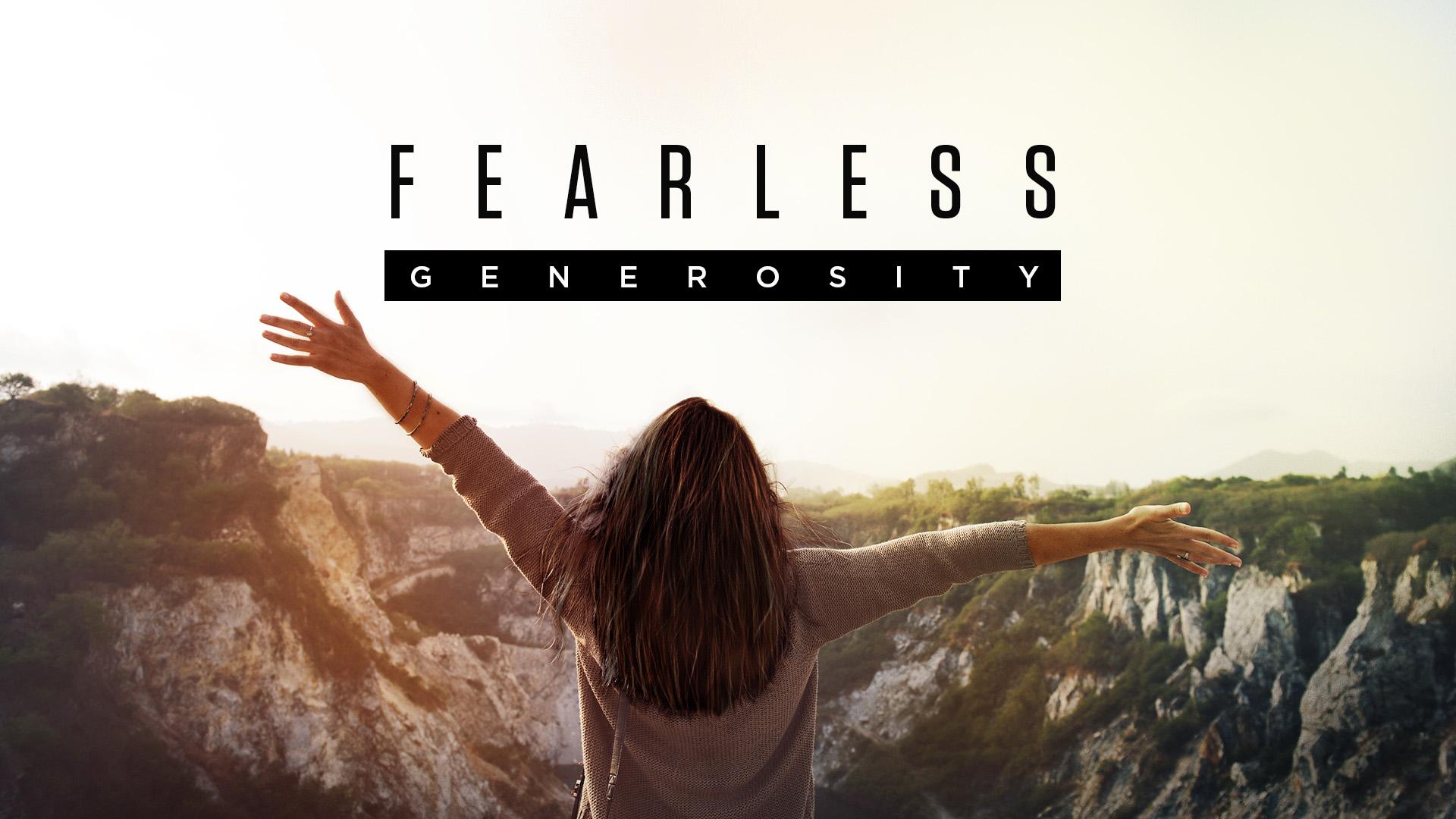 Fearless Generosity 2019