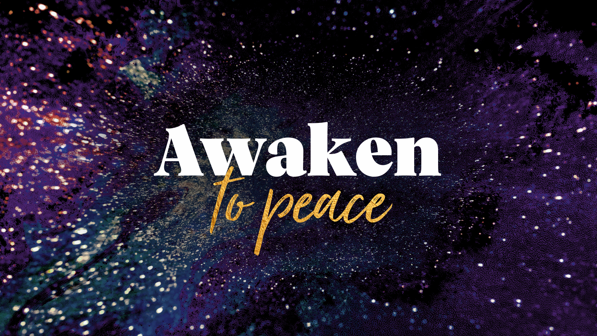 Awaken to Peace
