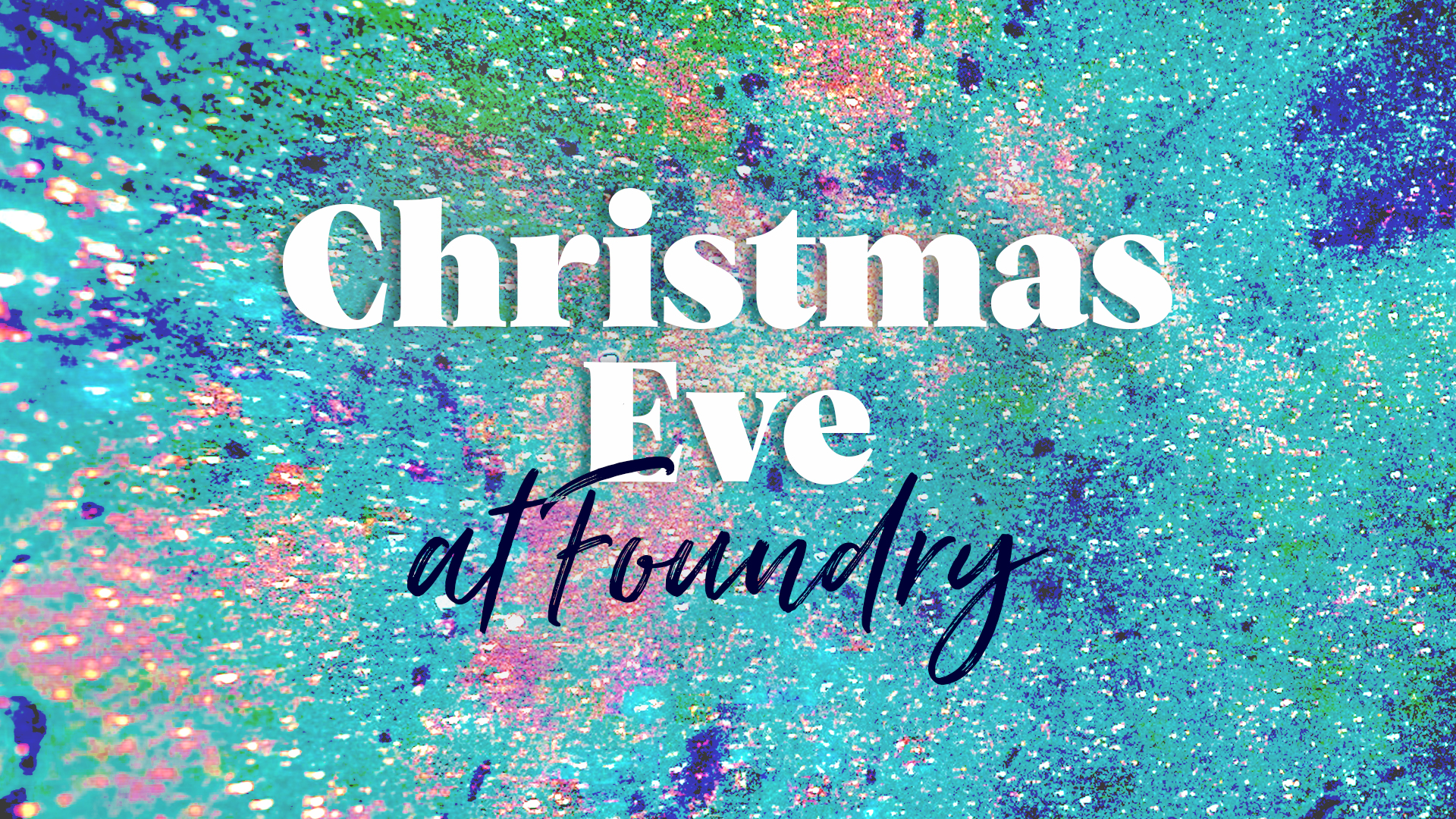 Christmas Eve at Foundry